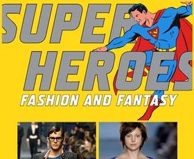 Superheroji - moda in fantazija
