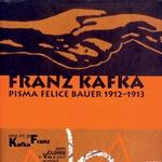 Franz Kafka: Pisma Felice Bauer 1912-1913 (foto: Fotografija promocijsko gradivo)
