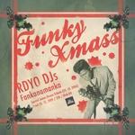 Rdyo DJs Fankanamanka Funky Funky Xmass (foto: Fotografija promocijsko gradivo)