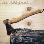 Ne se sekirat  2013, olje na lesu, ok. 15 x 30 cm, zasebna last -  Slovenija (foto: Sašo Vrabič)