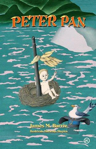 Peter Pan: James. M. Barrie Življenje prebrisanega fantiča, ki lahko leti in ne želi odrasti, je polno dogodivščin, ki jih ...