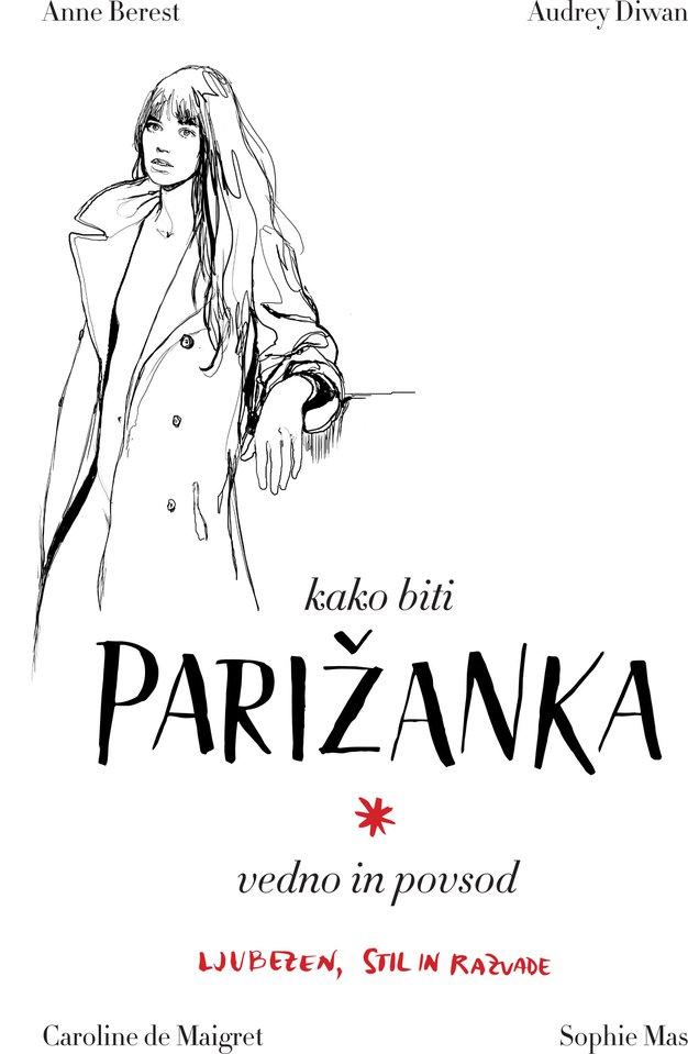"""""""Parižanka vedno in povsod!"""" (izbor knjige meseca) - Foto: Promocijsko gradivo"""