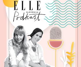 ELLE podkast | Lorella Flego in Petra Windschnurer o stanju mode po koronavirusu