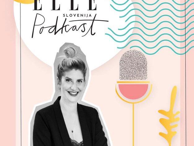 ELLE podkast | Nina Gaspari o tem, kaj narediti, če ostanemo brez službe - Foto: Klemen Razinger