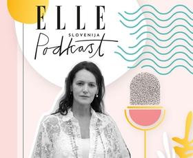ELLE podkast | Mateja Gaber: Za Gabrielle Chanel je delala tudi slovenska šivilja