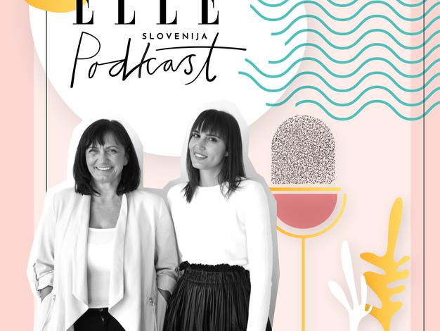 ELLE podkast | Branka in Kaja Strniša (BRST psihologija): kako situacija s covid-19 vpliva na naše duševno zdravje in kako se spopasti s tesnobo