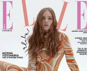 Izšla je nova Elle! Modna in lepotna urednica tokrat razmišlja o vseživljenjski negi vsega, kar nam je blizu